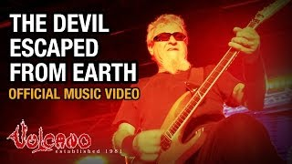 Gambar cover Vulcano - The Devil Escaped From Earth (Official Music Video)
