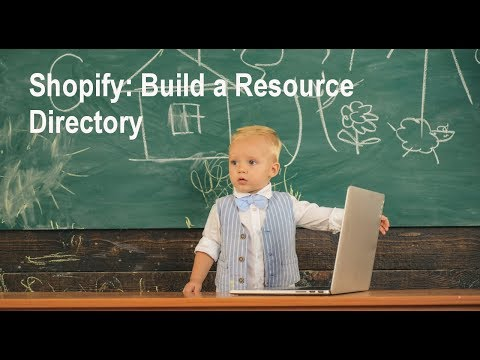 Shopify Tutorial: How to Build a Directory with Shopify thumbnail