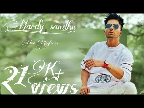 Hardy Sandhu's new Songs ringtone will be here