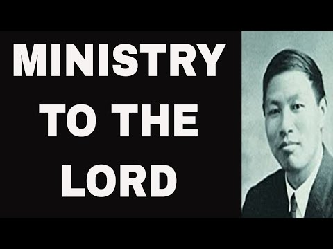 Ministry to the Lord - Watchman Nee