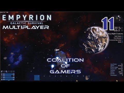 [1x11]  MINING EXPEDITION MAYHEM!!!! - Empyrion: Coalition of Gamers Server - Season 1