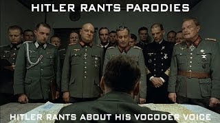 Hitler rants about his Vocoder voice