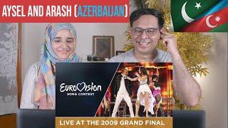 Azerbaijan  Aysel and Arash - Always Azerbaijan 2009 Eurovision Song Contest- Pakistani Reaction