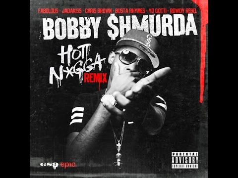 Bobby Shmurda - Hot Nigga (Official Remix) f/ Chris Brown,Jada,Fab,Busta & Yo Gotti[Explicit]