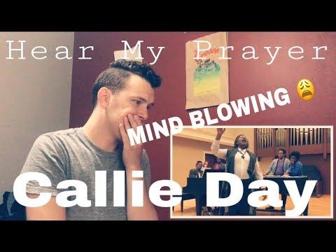 Hear My Prayer - Callie Day | REACTION