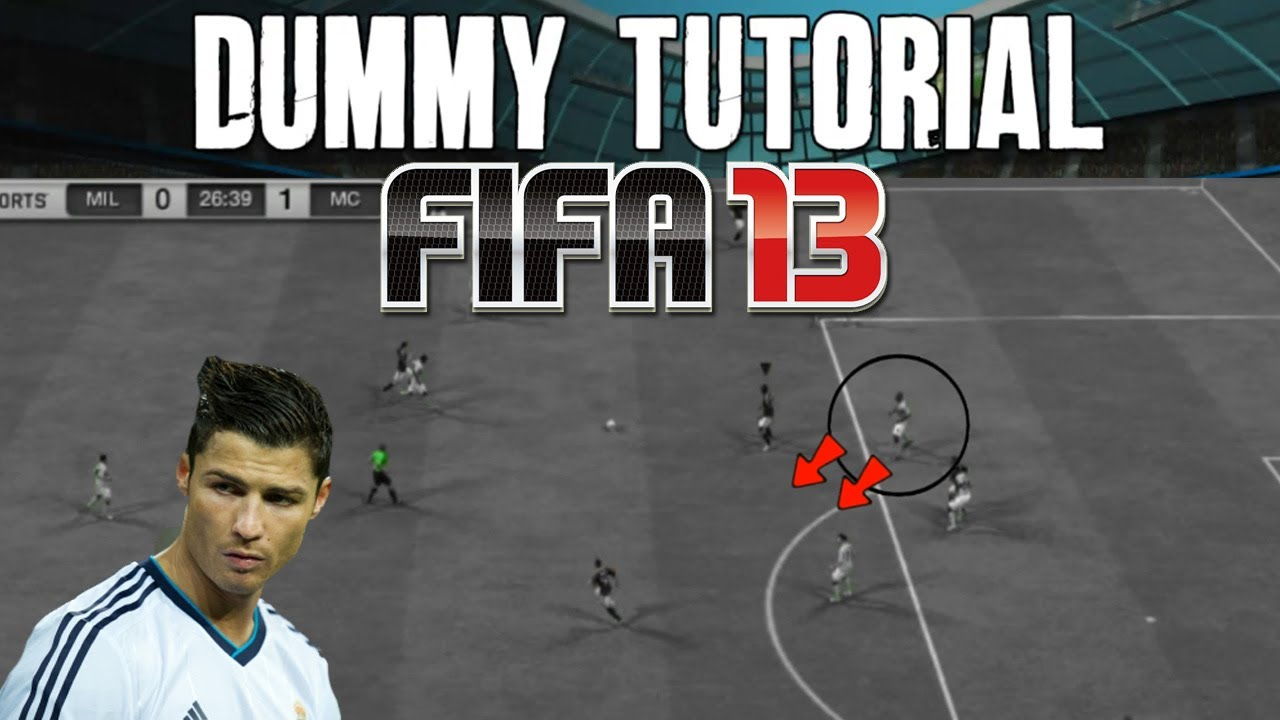 how to do a dummy in fifa 13