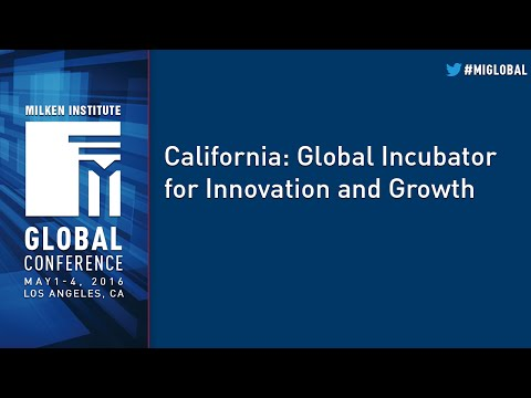 California: Global Incubator for Innovation and Growth