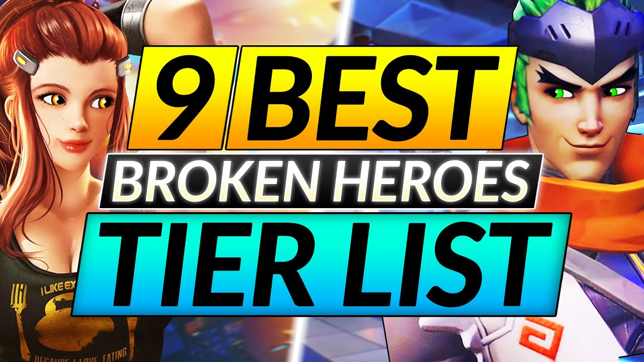 9 MOST BROKEN HEROES Tier List - RANK UP with ANY ROLE FAST - Overwatch Guide