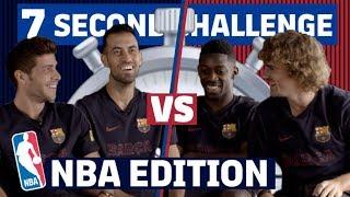 7 SECOND CHALLENGE 'NBA EDITION' | Roberto & Busquets vs Dembélé & Griezmann