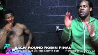 BACW ROUND ROBIN 2012: PRE-MATCH FINAL INTERVIEW ( Season 9 Episode 19 )