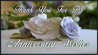 Thank You For The Anniversary Wishes