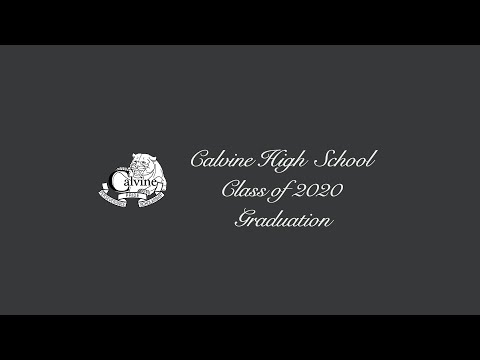 Calvine High School 2020 Virtual Graduation Ceremony