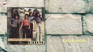 D 39 Lloyd Katakanlah Audio.mp3