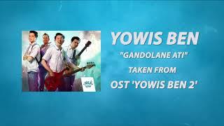 Yowis Ben - Gandolane Ati OST FILM YOWIS BEN 2