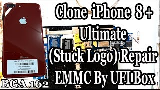 Clone iPhone 8 Plus Ultimate (LOGO STUCK) Repair EMMC By UFI Box