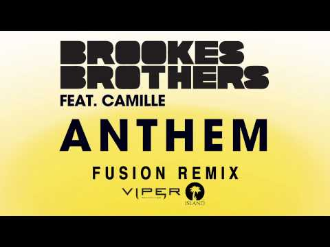 Brookes Brothers - Anthem (Fusion Remix)
