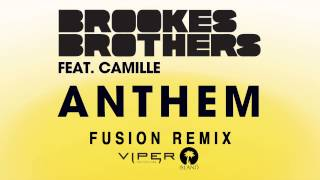 brookes brothers anthem fusion remix