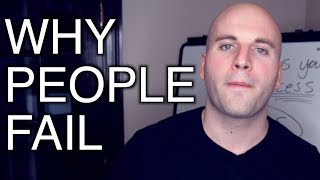 This ONE Thing Will Keep You From Success - Why People Fail