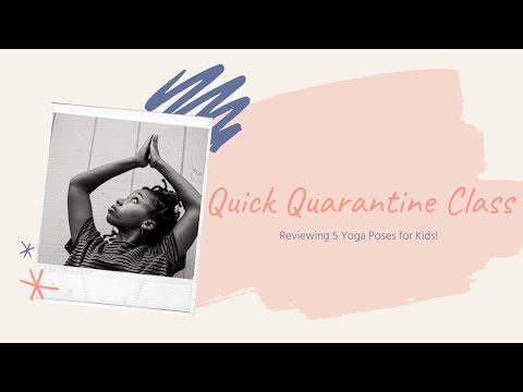 Quick Quarantine Class | 5 Yoga Poses for Mindfulness | Cleveland Arts and Social Sciences Academy