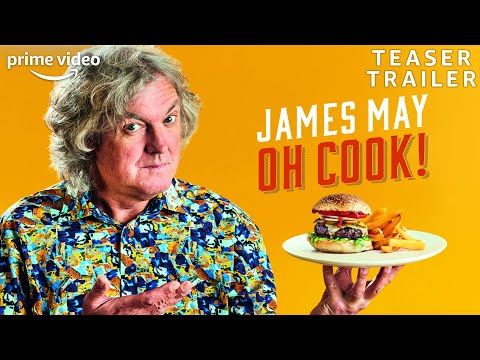 James May: Oh Cook | Teaser Trailer | Prime Video