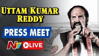 Uttam Kumar Reddy Press Meet Live   Telangana COVID Situation   Ntv Live
