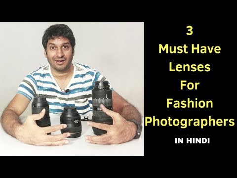 3 Must have lenses for fashion photographers