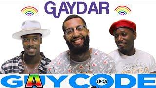 GAY CODE ep 14 GAYDAR