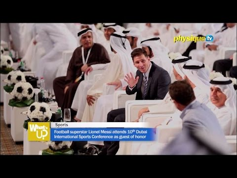 Football superstar Lionel Messi attends 10th Dubai International Sports Conference as guest of honor
