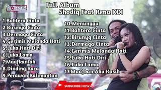 Full album shodiq feat Rena KDI