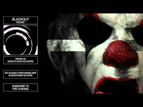 Blackout Podcast 52 - Black Sun Empire [Official Channel] Drum & Bass