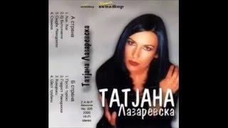 Tatjana Lazarevska - Ej, Bitolchanche - (Audio 2000) - Senator Music Bitola