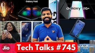 Tech Talks #745 Galaxy S10, Galaxy Fold, S10 5G, Fake Apps Play Store, Realme 3, ISS Space Tourism