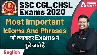 Most Important Idioms and Phrases | English for SSC CGL CHSL Exams 2021