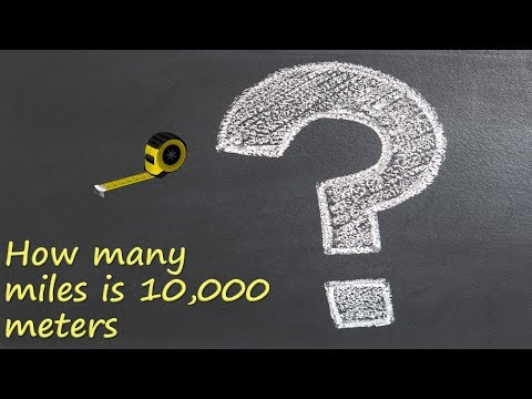 How Many Miles Is Meters