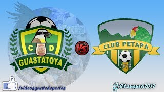 Guastatoya vs Deportivo Petapa full match
