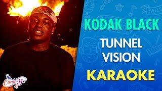 Kodak Black - Tunnel Vision  with Lyrics | CantoYo