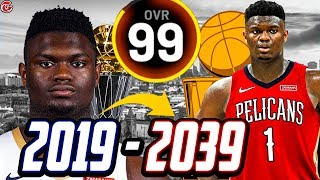 ZION WILLIAMSON'S ENTIRE CAREER SIMULATION! THE GOAT!? NBA 2K20
