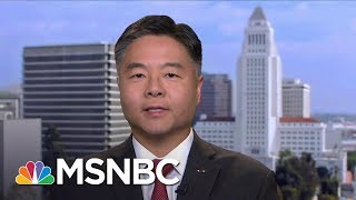 Rep. Ted Lieu: If Trump Obstructed Justice, Impeachment Should Be On The Table | MSNBC