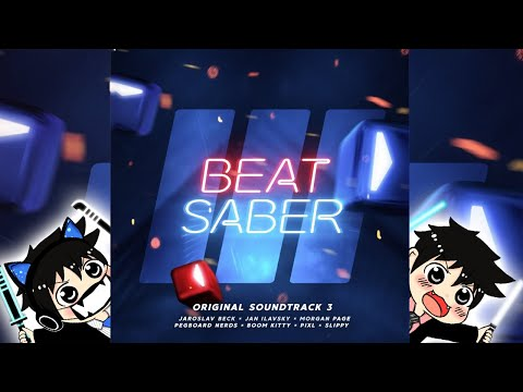 beat-saber-ost-vol.-3-all-songs-[full-combo,-expert+]