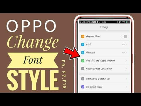 Download How To Change Font Style In Oppo F7 F5 F9 F11 All