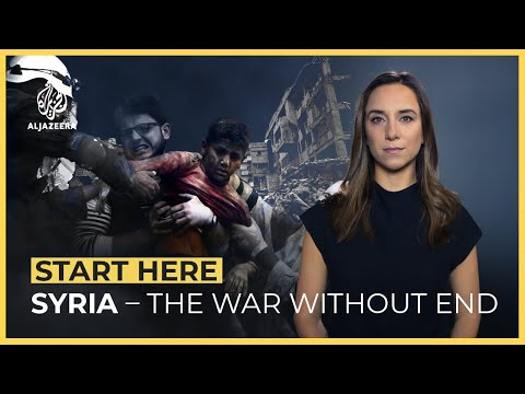 Syria — is it a war without end?   Start Here
