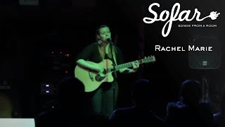 Rachel Marie - From Where I Still Am | Sofar Worcester