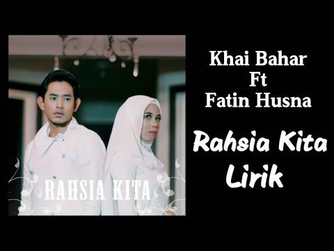 Khai Bahar & Fatin Husna - Rahsia Kita ( Lirik ) 320 kbps