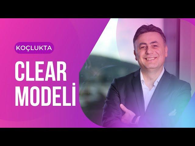 Koçlukta CLEAR Modeli - Devrim Ersöz