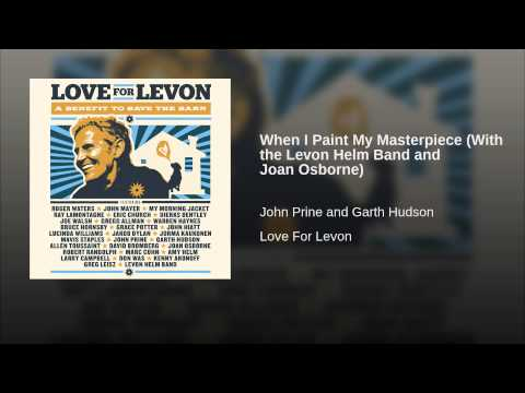 When I Paint My Masterpiece (With the Levon Helm Band and Joan Osborne)