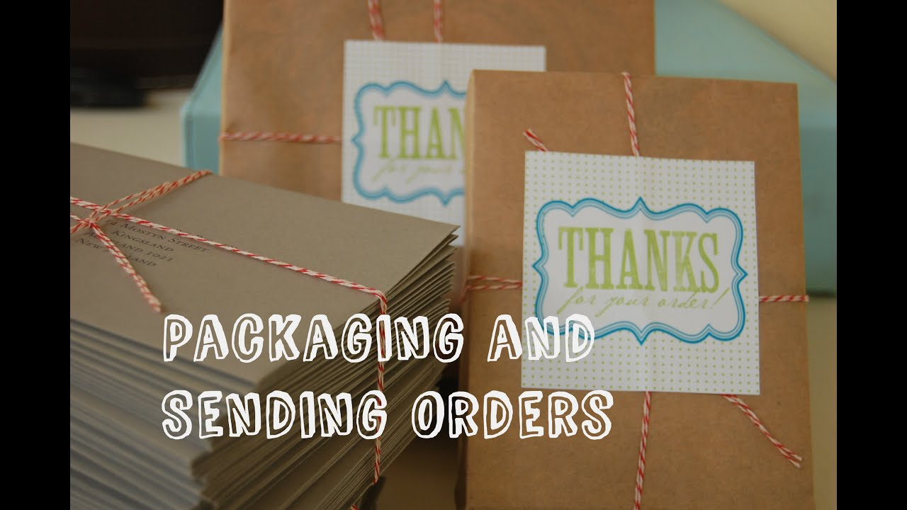 selling online 6 packaging and sending your orders shipping