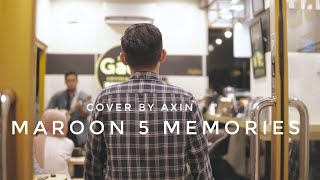 Gambar cover MAROON 5 - MEMORIES (COVER BY AXIN)