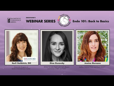 Endofound's Webinar Series: Endo 101: Back to Basics