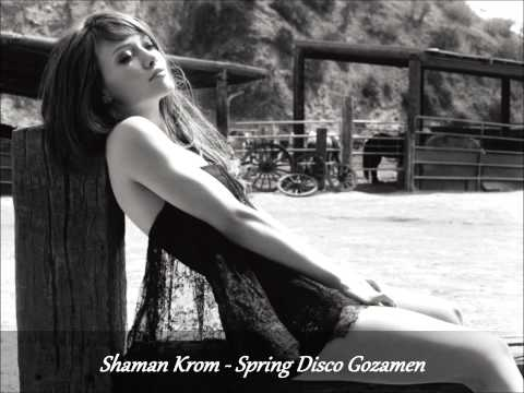 Shaman Krom - Spring Disco Gozamen (2013-03-24)