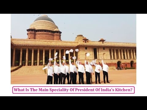 What Is Inside The Kitchen Of The President Of India ?